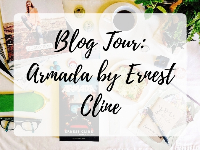 Blog Tour - Armada by Ernest Cline.jpg