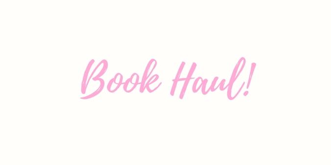 Book Haul!